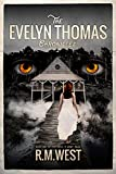 The Evelyn Thomas Chronicles (Uriel's Army Saga Book 1) (English Edition)