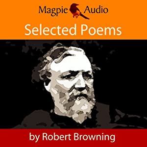 robert browning s two poems Robert browning was born in camberwell in 1812, the first child of sarah anna browning (née wiedemann) and robert browning, who worked as a clerk for the bank of england having been disinherited after refusing to enter into the family plantation business.