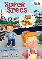 Super Specs (Math Matters)