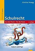 SchulRecht!: Aus der Praxis - fuer die Praxis