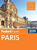 Fodor's Paris 2019 (Full-color Travel Guide Book 33) (English Edition)