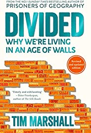 Divided: Why We're Living in an Age of W