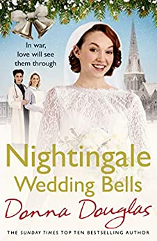 Nightingale Wedding Bells (Nightingales Book 3) by [Douglas, Donna]