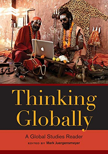 Download Thinking Globally: A Global Studies Reader 0520278445