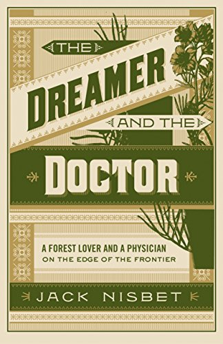 The Dreamer and the Doctor: A Modern Couple on the Edge of the Western Frontier