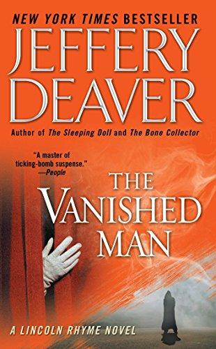 The Vanished Man: A Lincoln Rhyme Novel (Lincoln Rhyme Novels)の詳細を見る