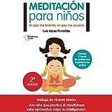 Meditación para niños [Meditation for Children]: En paz me levanto, en paz me acuesto