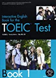 Interactive English book for the TOEIC t book 1