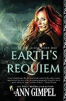 Earth's Requiem: Dystopian Urban Fantasy (Earth Reclaimed)