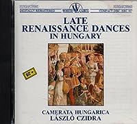 Late Renaissance Dances in Hungary