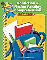 Nonfiction & Fiction Reading Comprehension Grd 3 (Practice Makes Perfect (Teacher Created Materials)): Grade 3
