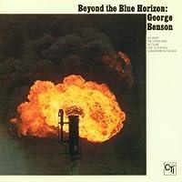 Beyond The Blue Horizon by George Benson (2002-03-04)