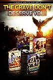 The Grave Don't Deserve You!: (A JOP Box Set) (English Edition)