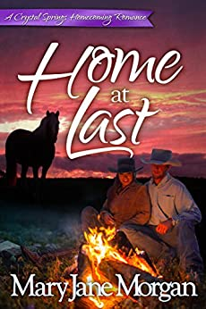 Home at Last: Homecoming Series, Book 4 (Crystal Springs Romances) by [Morgan, Mary Jane]