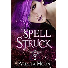 Spell Struck (The Teen Wytche Saga Book 2)