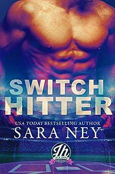 Switch Hitter: a Jock Hard novella by [Ney, Sara]