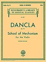 School of Mechanism, Op. 74: Sheet Music (Schirmer's Library of Musical Classics)