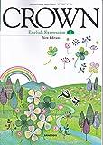 CROWN English ExpressionⅠ New Edition(英Ⅰ323) 三省堂 文部科学省検定済教科書 高等学校外国語科用 【平成29年度版】