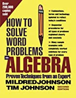 How to Solve Word Problems in Algebra (Proven Techniques from an Expert)【洋書】 [並行輸入品]
