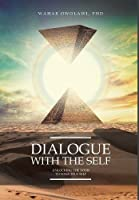 Dialogue with the Self: Unlocking the Door to Your True Self