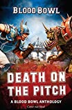 Death on the Pitch - A Blood Bowl Anthology