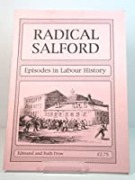 Radical Salford: Episodes in Labour History