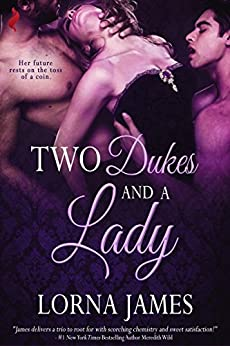 Two Dukes and a Lady by [James, Lorna]