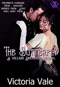 The Butterfly: A Villain Duology Sequel (The Villain Duology Book 3) by [Vale, Victoria]