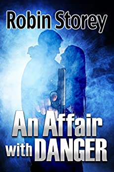An Affair With Danger (Noir Nights Book 1) by [Storey, Robin]
