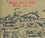 FAKER HOLIC YMO WORLD TOUR LIVE