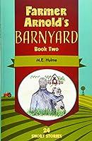 Farmer Arnold's Barnyard Book Two