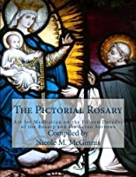 The Pictorial Rosary: Art for Meditation on the Fifteen Decades of the Rosary and the Seven Sorrows [並行輸入品]