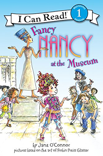Fancy Nancy at the Museum (I Can Read Level 1)の詳細を見る