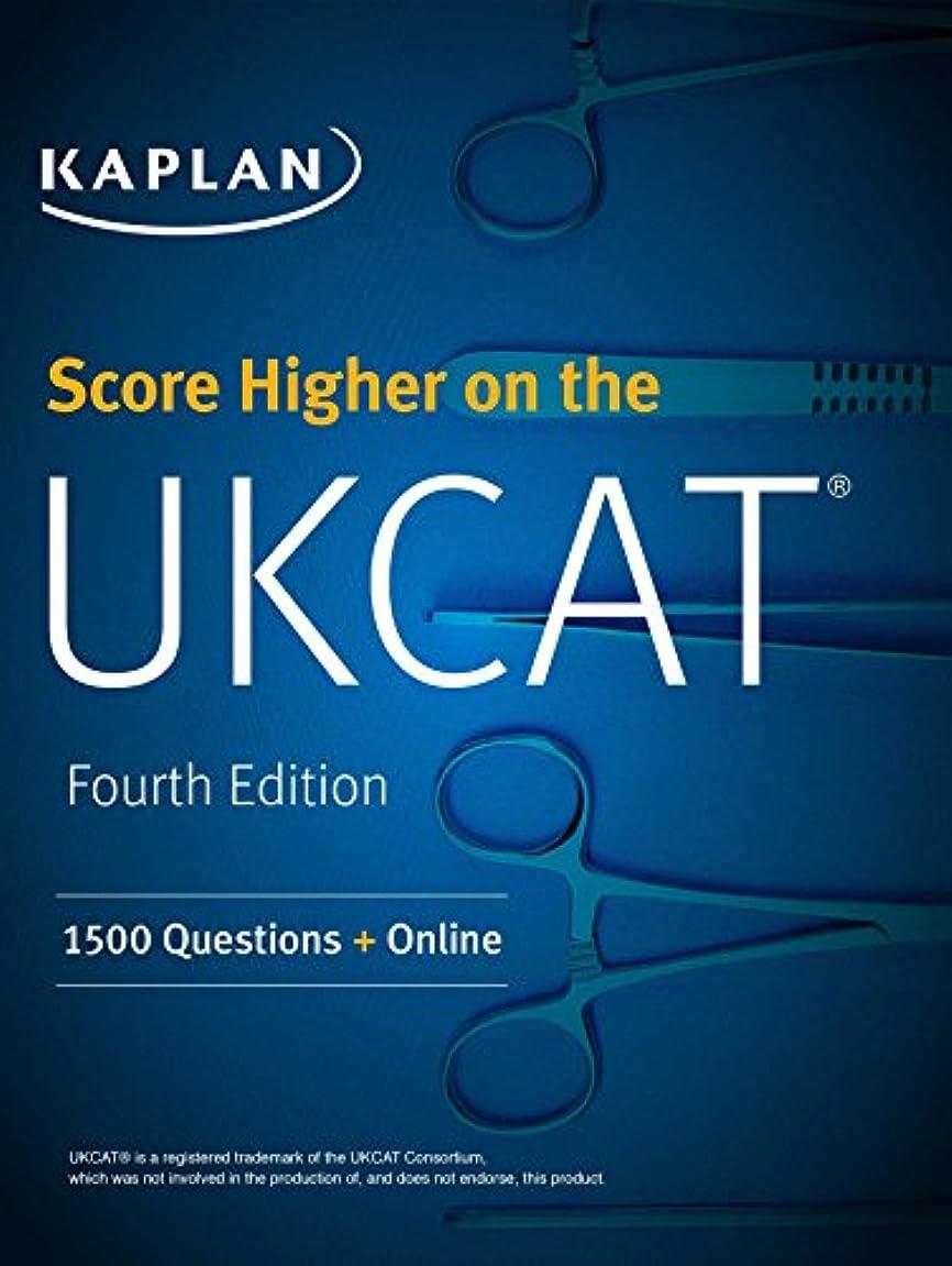 振幅スペア幾分Score Higher on the UKCAT: 1500 Questions with the Book, 3 Mock Exams and Online Question Bank (Kaplan Test Prep)