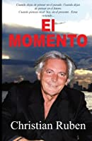 El Momento / The Moment