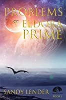 Problems on Eldora Prime (Dragons in Space)
