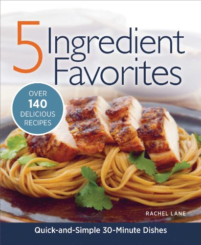 Download 5 Ingredient Favorites: Quick and Simple Everyday Dishes 1606522477