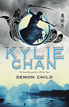 Demon Child (Celestial Battle) by [Chan, Kylie]