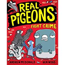 Real Pigeons Fight Crime: Real Pigeons #1 (Volume 1)
