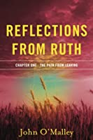Reflections from Ruth: The Pain from Leaving