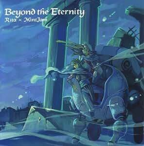 Beyond the Eternity