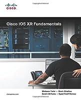 Cisco IOS XR Fundamentals (Networking Technology)