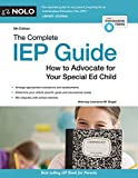 Complete IEP Guide, The: How to Advocate for Your Special Ed Child (English Edition)