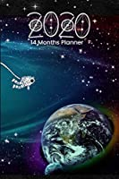 Large Print - 2020 - 14 Months Weekly  Planner - Solar System Planet Earth - Astronaut  on Space Walk: January 2020 - February 2021 Daily Dated Agenda Calendar Notebook