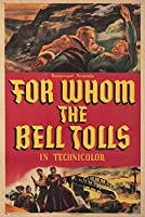 For Whom the Bell TollsヴィンテージポスターUSA C。1943 12 x 18 Art Print LANT-64704-12x18
