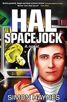 [Haynes, Simon]のHal Spacejock (English Edition)