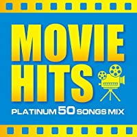 MOVIE HITS -PLATINUM 50 SONGS MIX-