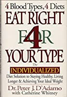 Eat Right for Your Type Live Right for Your Type (4 blood types 4 diets 4 blood types 4 programs) [並行輸入品]