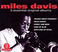5 Essential Original Albums by MILES DAVIS
