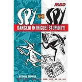 Spy vs Spy Danger! Intrigue! Stupidity! (Mad)